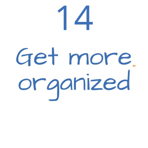 14 get more organized
